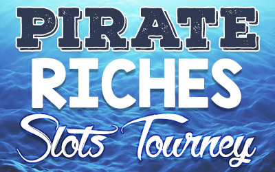 Pirate Riches Slots Tourney
