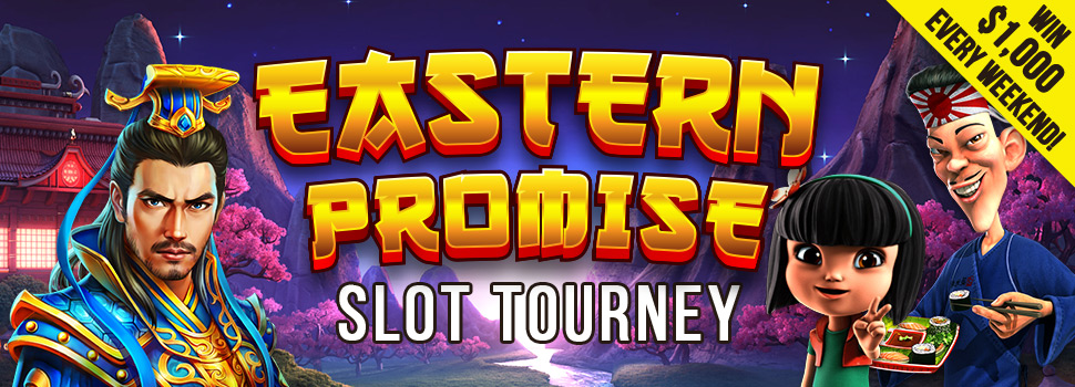 Eastern Promise Slot Tourney