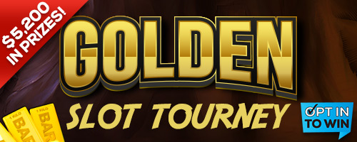 Golden Slot Tourney